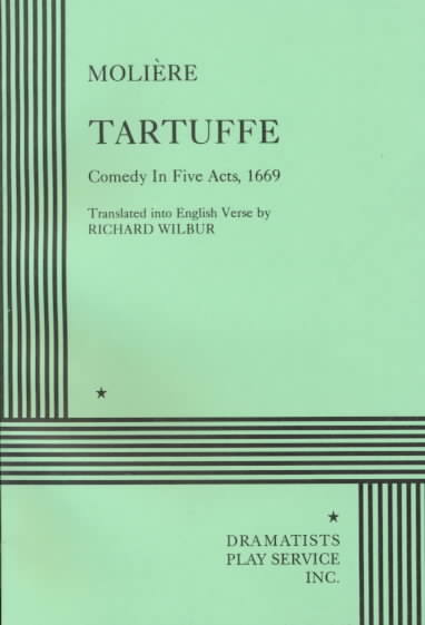 Tartuffe By Moliere/ Wilbur, Richard (TRN)/ Wilbur, Richard